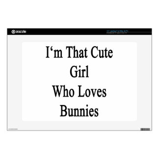 I'm That Cute Girl Who Loves Bunnies Laptop Decals