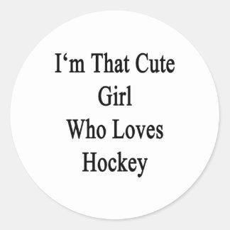 I'm That Cute Girl Who Loves Hockey Round Sticker