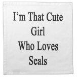 I'm That Cute Girl Who Loves Seals Cloth Napkin