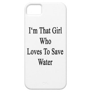 I'm That Girl Who Loves To Save Water iPhone SE/5/5s Case