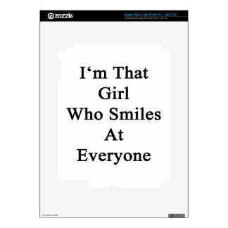 I'm That Girl Who Smiles At Everyone Decal For iPad 3