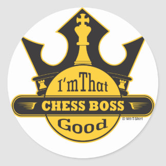 I'm That Good, Chess Boss Sticker
