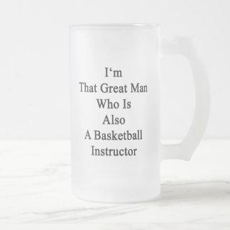 I'm That Great Man Who Is Also A Basketball Instru Coffee Mug