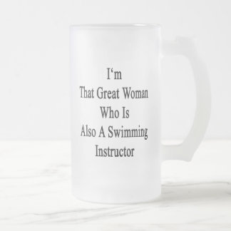 I'm That Great Woman Who Is Also A Swimming Instru Frosted Beer Mug