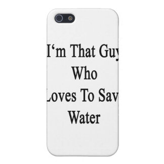 I'm That Guy Who Loves To Save Water Cover For iPhone SE/5/5s