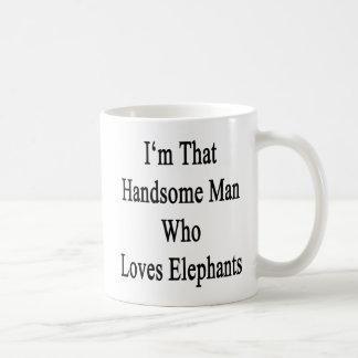 I'm That Handsome Man Who Loves Elephants Coffee Mug