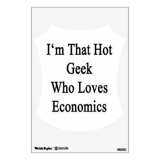 I'm That Hot Geek Who Loves Economics Wall Decor