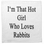 I'm That Hot Girl Who Loves Rabbits Printed Napkins