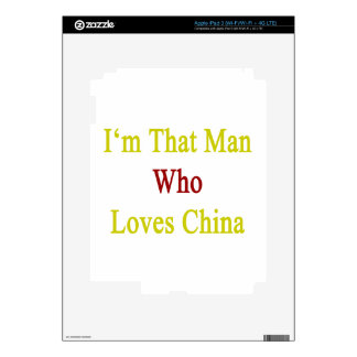 I'm That Man Who Loves China iPad 3 Decals