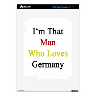 I'm That Man Who Loves Germany Decal For iPad 3
