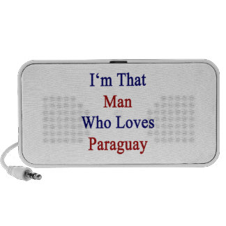 I'm That Man Who Loves Paraguay iPod Speakers