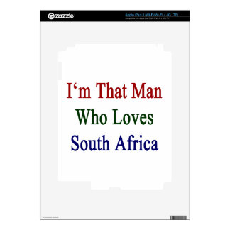 I'm That Man Who Loves South Africa iPad 3 Skins