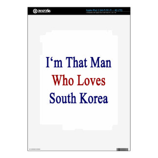 I'm That Man Who Loves South Korea iPad 3 Decals