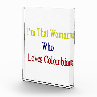 I'm That Woman Who Loves Colombia Award