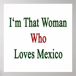 I'm That Woman Who Loves Mexico Print