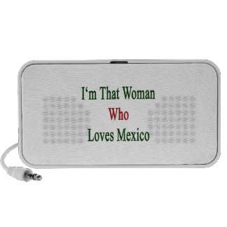 I'm That Woman Who Loves Mexico Laptop Speaker