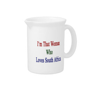 I'm That Woman Who Loves South Africa Drink Pitcher