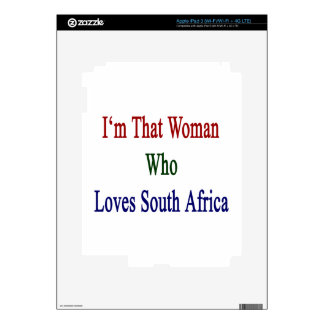 I'm That Woman Who Loves South Africa Skin For iPad 3