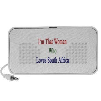 I'm That Woman Who Loves South Africa iPod Speakers