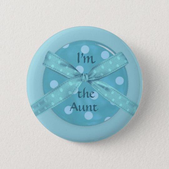 I'm  the Aunt Pinback Button