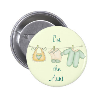 I'm the Aunt Proud Family of Newborn Pinback Button