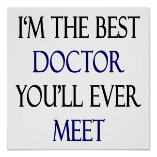 I'm The Best Doctor You'll Ever Meet Poster