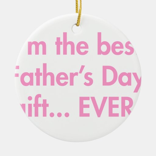 Im-the-best-fathers-day-gift-fut-pink.png Adorno De Navidad