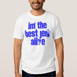 im the best jerk alive tees