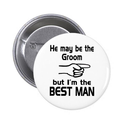 I'm the Best Man Pinback Button