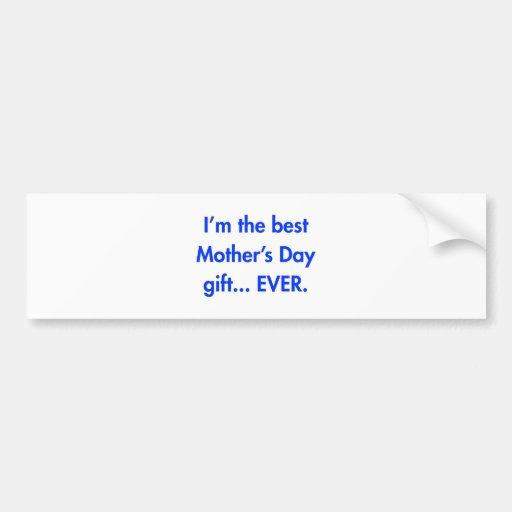 Im-the-best-mothers-day-gift-fut-blue.png Etiqueta De Parachoque