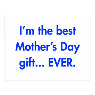 Im-the-best-mothers-day-gift-fut-blue.png Postcard