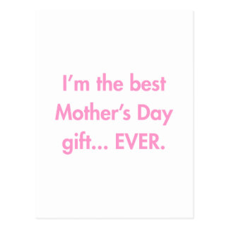 Im-the-best-mothers-day-gift-fut-pink.png Postcard