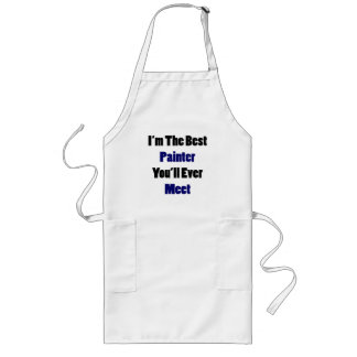 I'm The Best Painter You'll Ever Meet Aprons