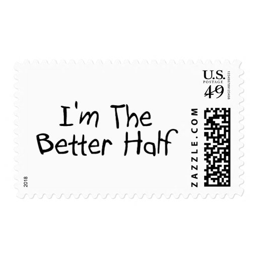 Im The Better Half Postage Stamps