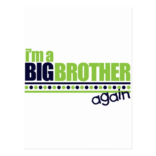 I'm the Big Brother Again Blue/Green T-shirt Postcard