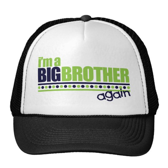 I'm the Big Brother Again Blue/Green T-shirt Trucker Hat