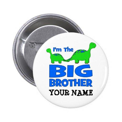 I'm the BIG Brother! Custom Dinosaur Design Pinback Buttons