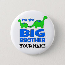 I'm the BIG Brother! Custom Dinosaur Design Pinback Button