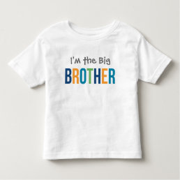 I'm the Big Brother | Custom Tee Shirt Design