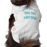 I'm The Big Brother Doggie Tee Shirt