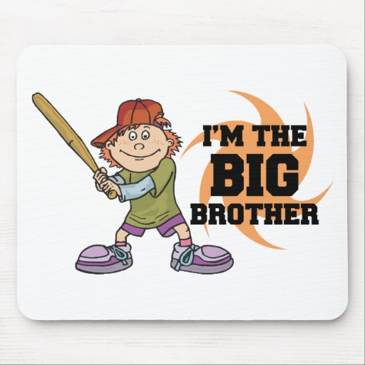 I'm The Big Brother Mouse Pad