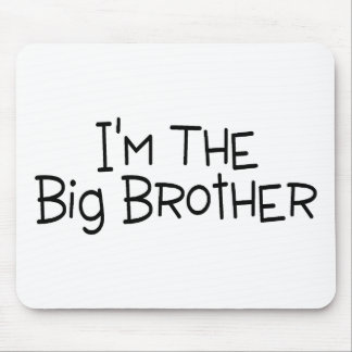 Im The Big Brother Mouse Pad