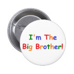 I'm the Big Brother Pinback Buttons