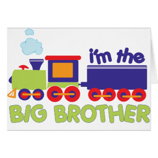 I'm the Big Brother Train T-shirt Greeting Card