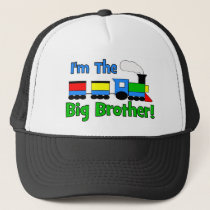 I'm The Big Brother TRAIN Trucker Hat