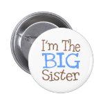 I'm The Big Sister (Blue) Pin