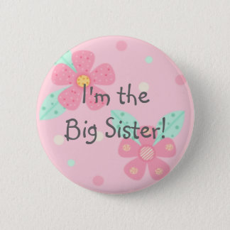 I'm the Big Sister! Button