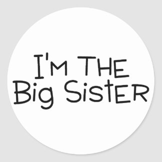 Im The Big Sister Classic Round Sticker