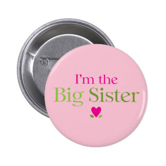 I'm the Big Sister Heart Flowers Button