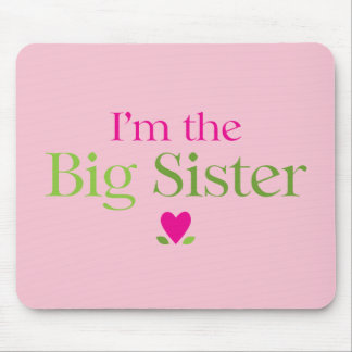 I'm the Big Sister Heart Flowers Mouse Pad